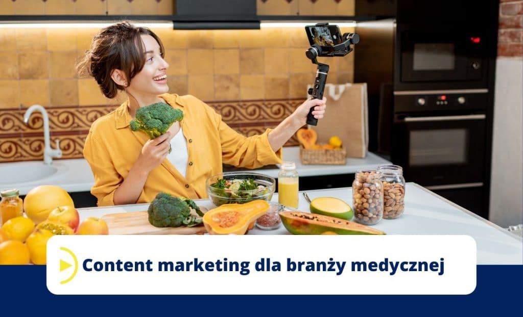 Content marketing dla branży medycznej