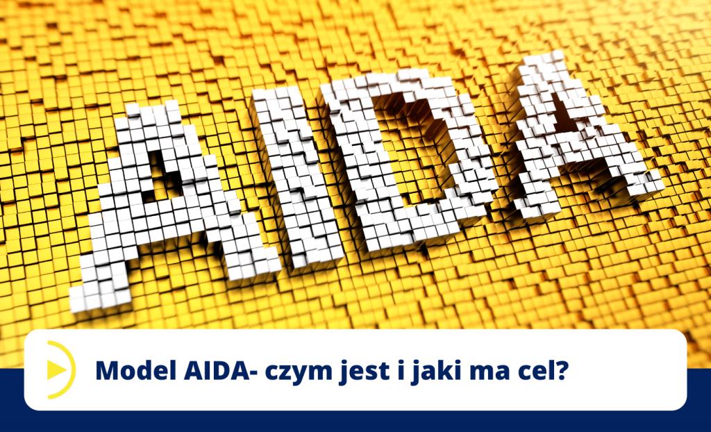 Model AIDA- czym jest i jaki ma cel_2